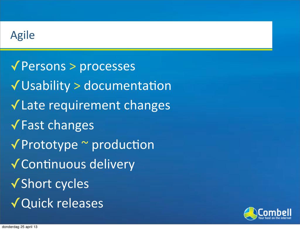 Agile ✓Persons%>%processes ✓Usability%>%documen...