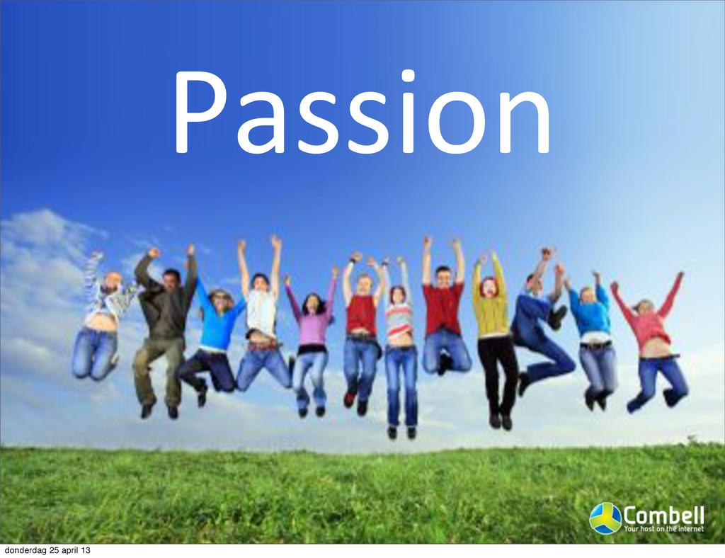 Passion donderdag 25 april 13