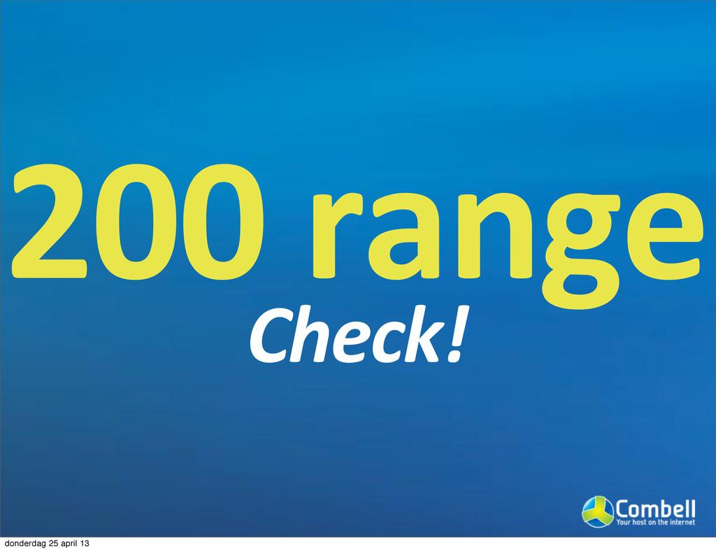 2000range Check! donderdag 25 april 13