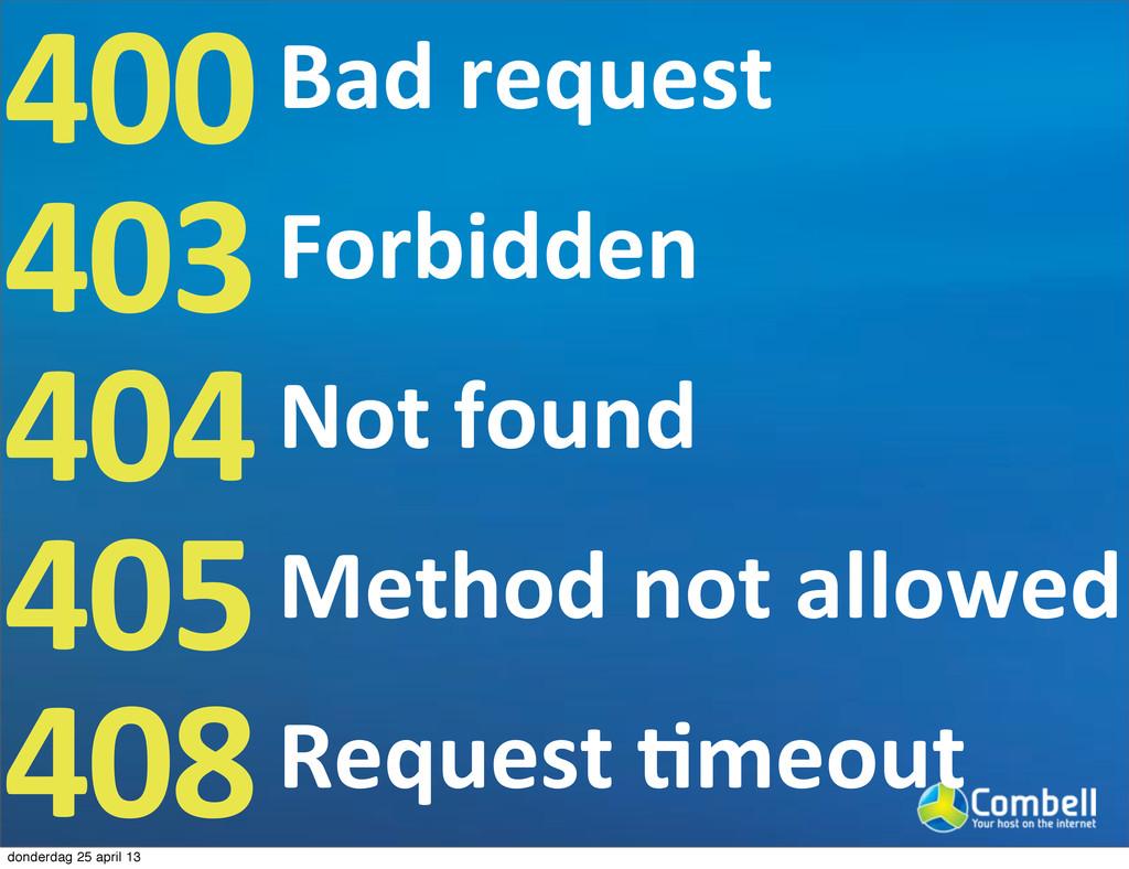 400 403 404 405 408 Bad9request Forbidden Not9f...