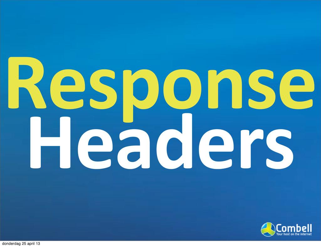 Response Headers donderdag 25 april 13