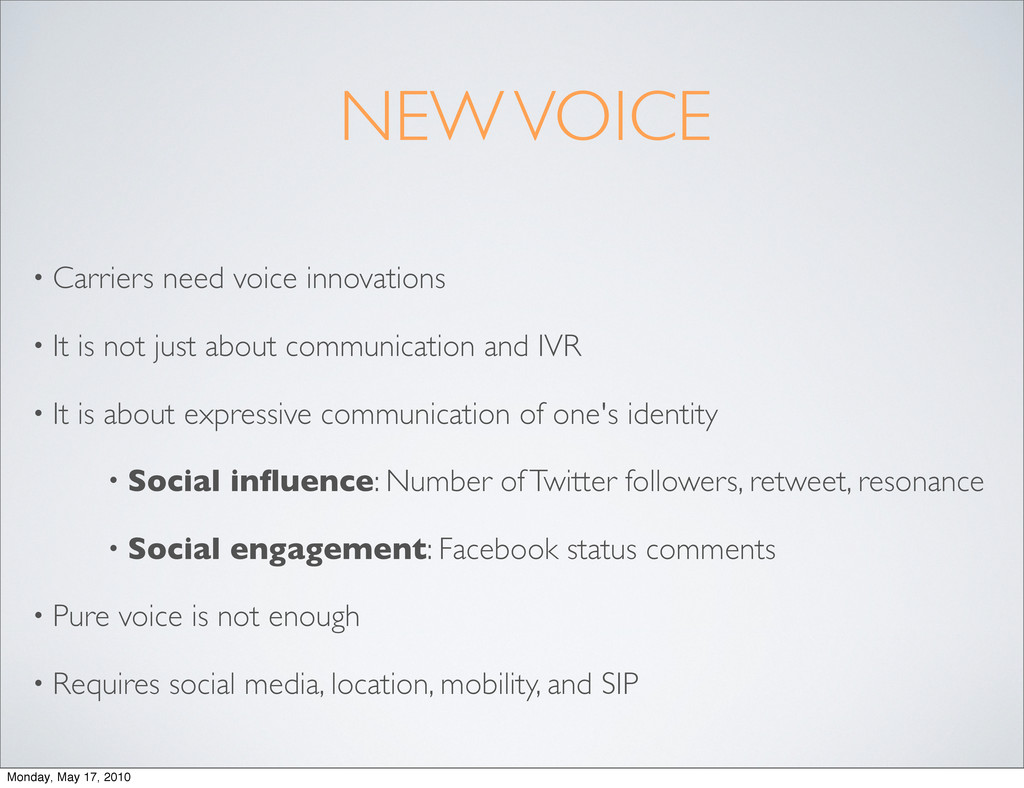 NEW VOICE • Carriers need voice innovations • I...