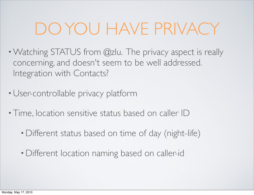 DO YOU HAVE PRIVACY • Watching STATUS from @zlu...