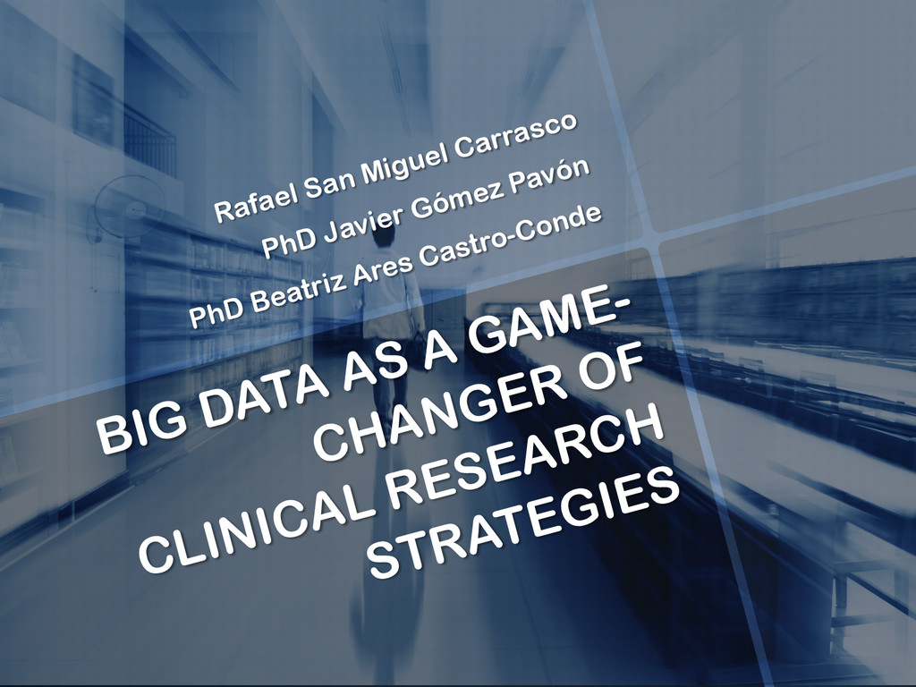 BIG DATA AS A GAME- CHANGER OF CLINICAL RESEARC...
