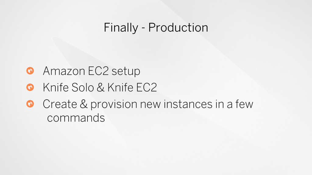 Finally - Production ! Amazon EC2 setup Knife S...
