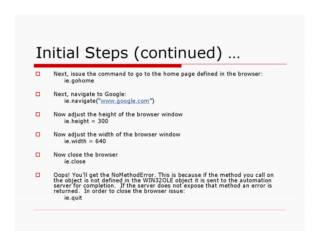 Initial Steps (continued) … Next, issue the com...