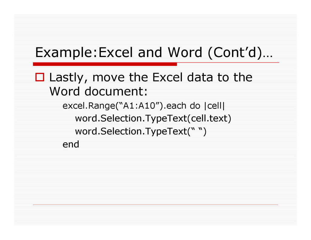 Example:Excel and Word (Cont'd)… Lastly, move t...