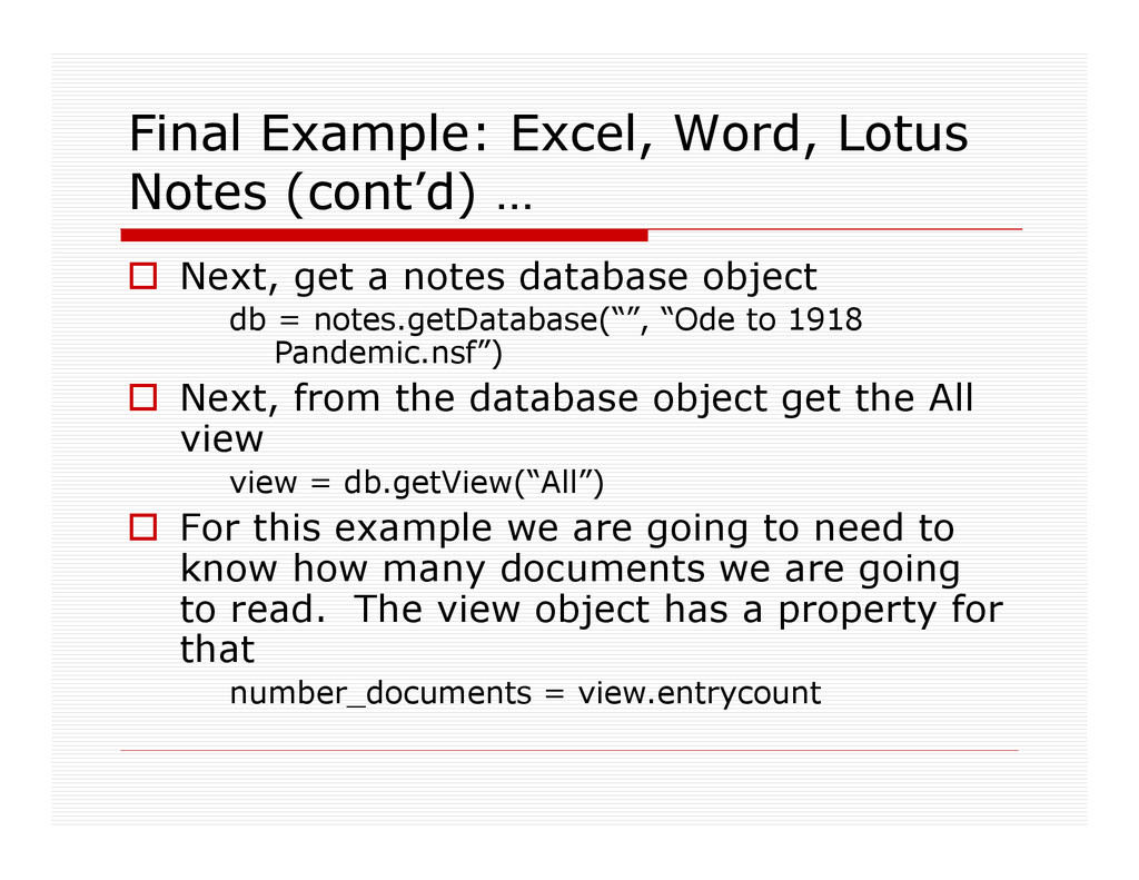 Final Example: Excel, Word, Lotus Notes (cont'd...