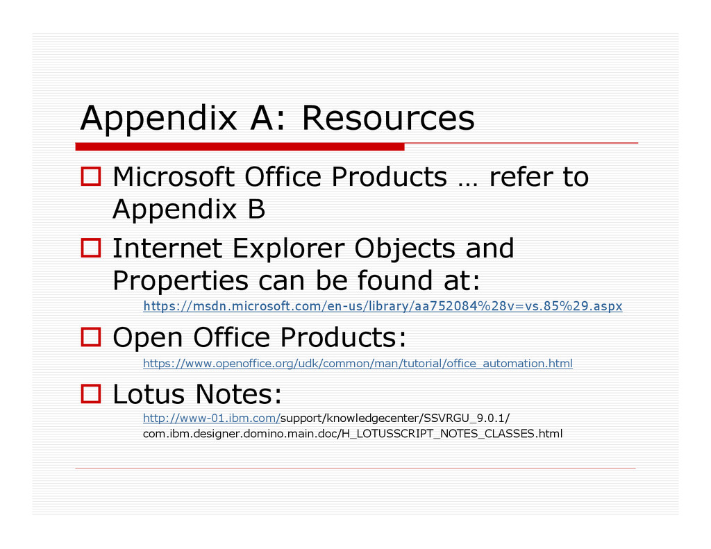 Appendix A: Resources Microsoft Office Products...