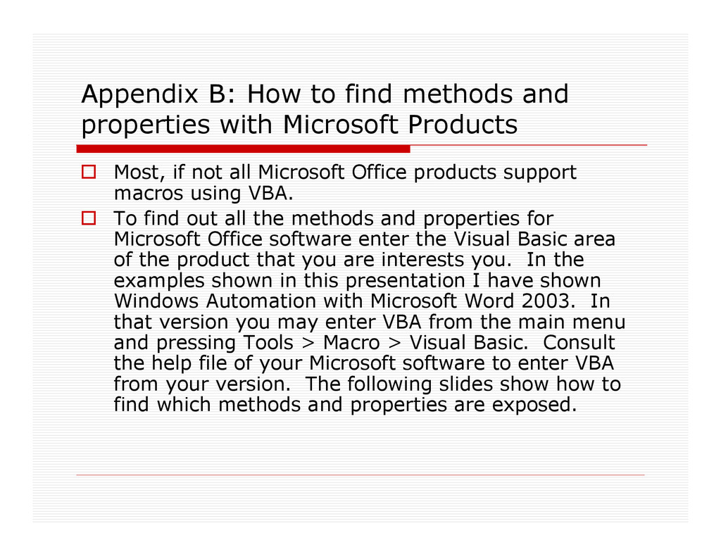 Appendix B: How to find methods and properties ...