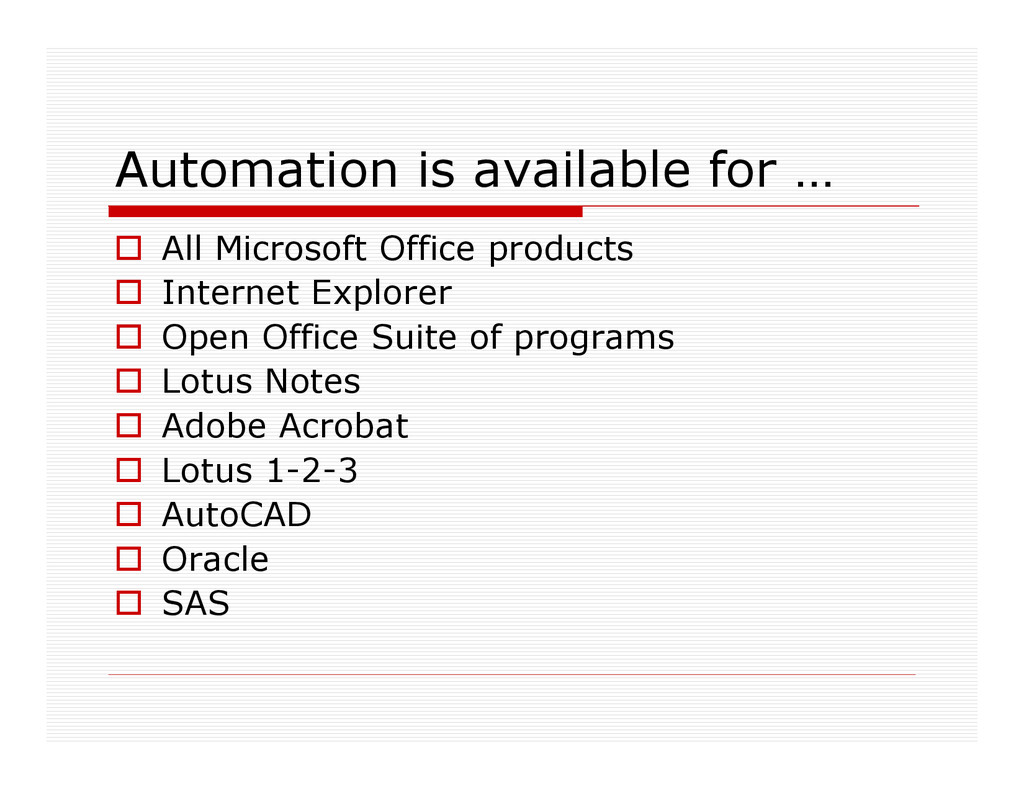 Automation is available for … All Microsoft Off...