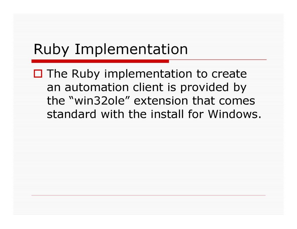 Ruby Implementation The Ruby implementation to ...
