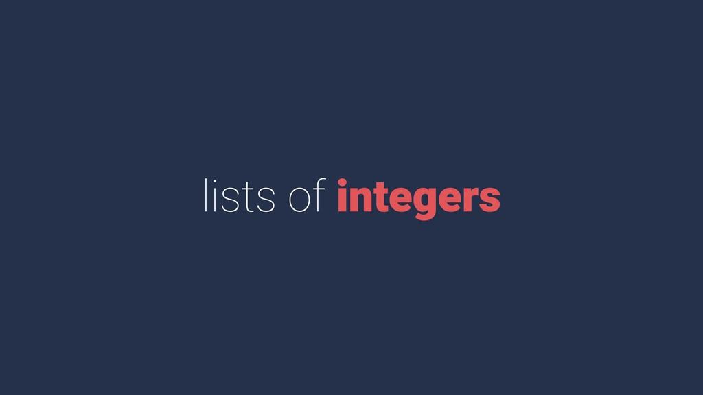 lists of integers