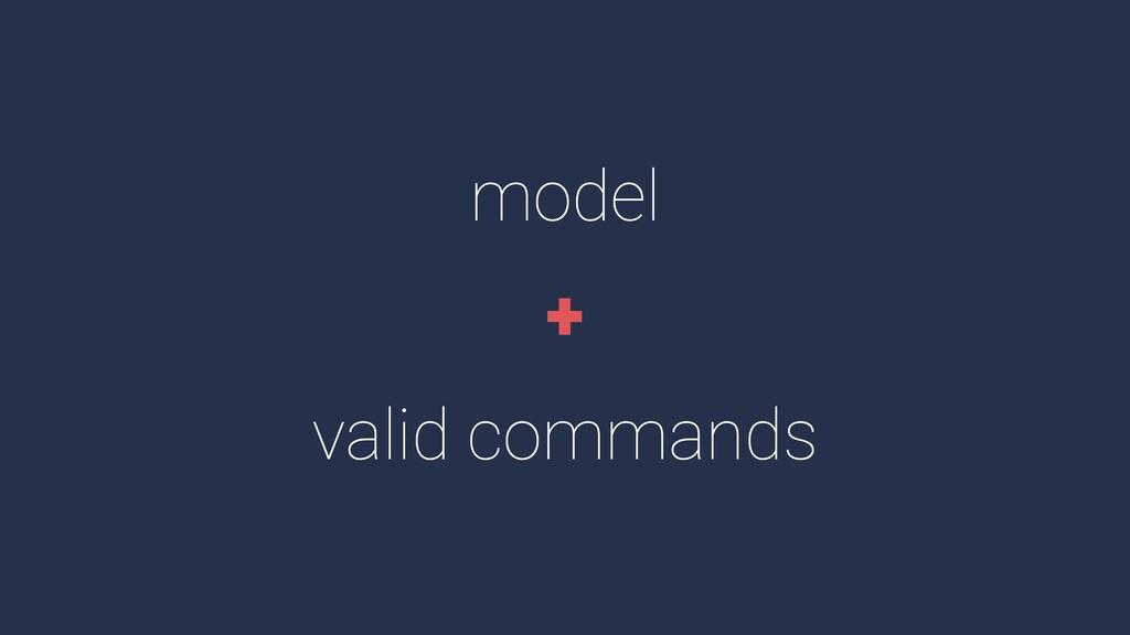 model valid commands +