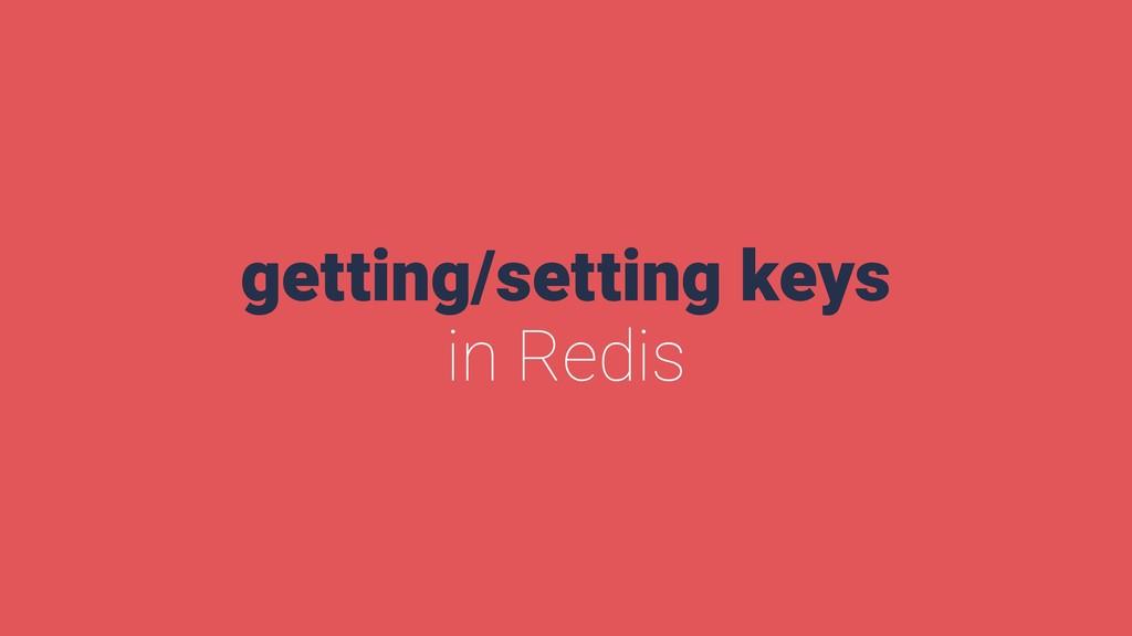 getting/setting keys in Redis