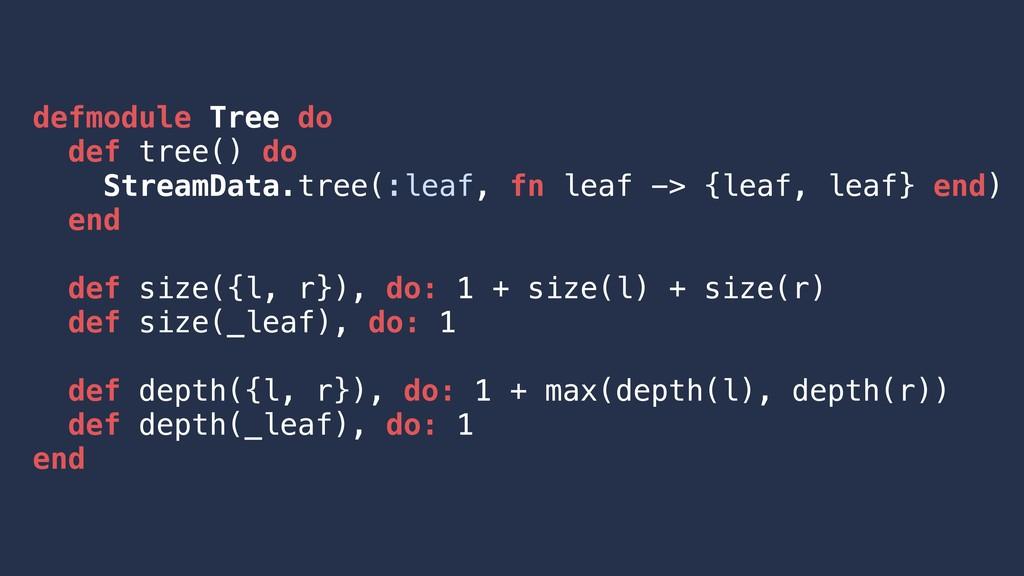 defmodule Tree do def tree() do StreamData.tree...