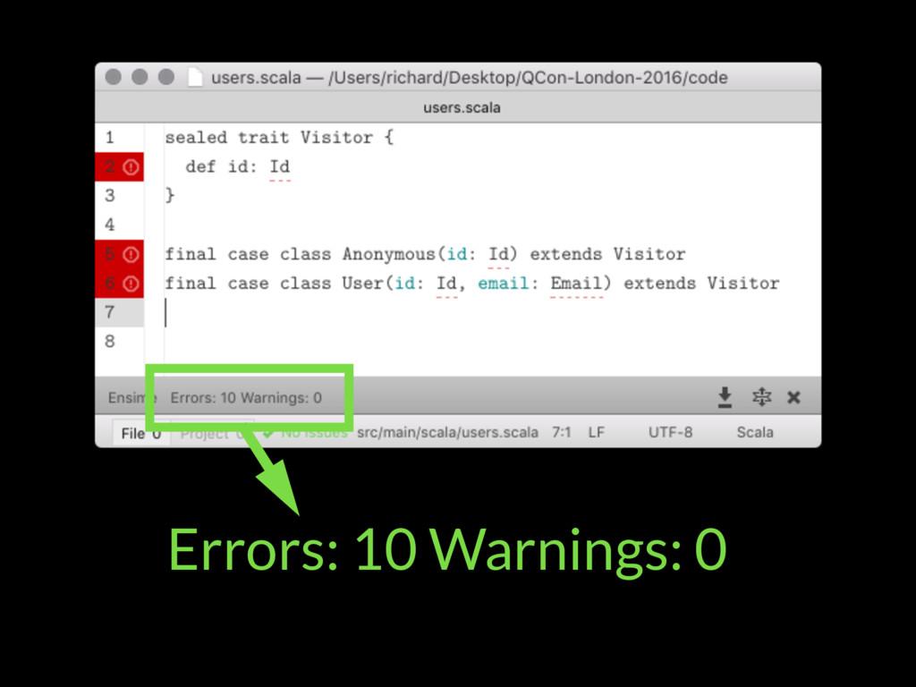 Errors: 10 Warnings: 0