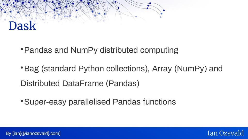  Pandas and NumPy distributed computing  Bag ...