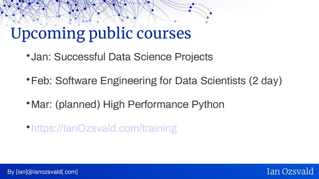  Jan: Successful Data Science Projects  Feb: ...