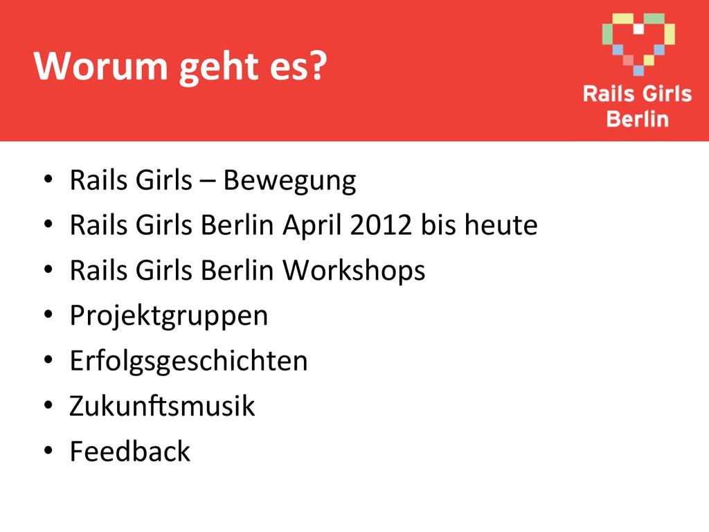 • Rails Girls – Bewegung  • Rails...