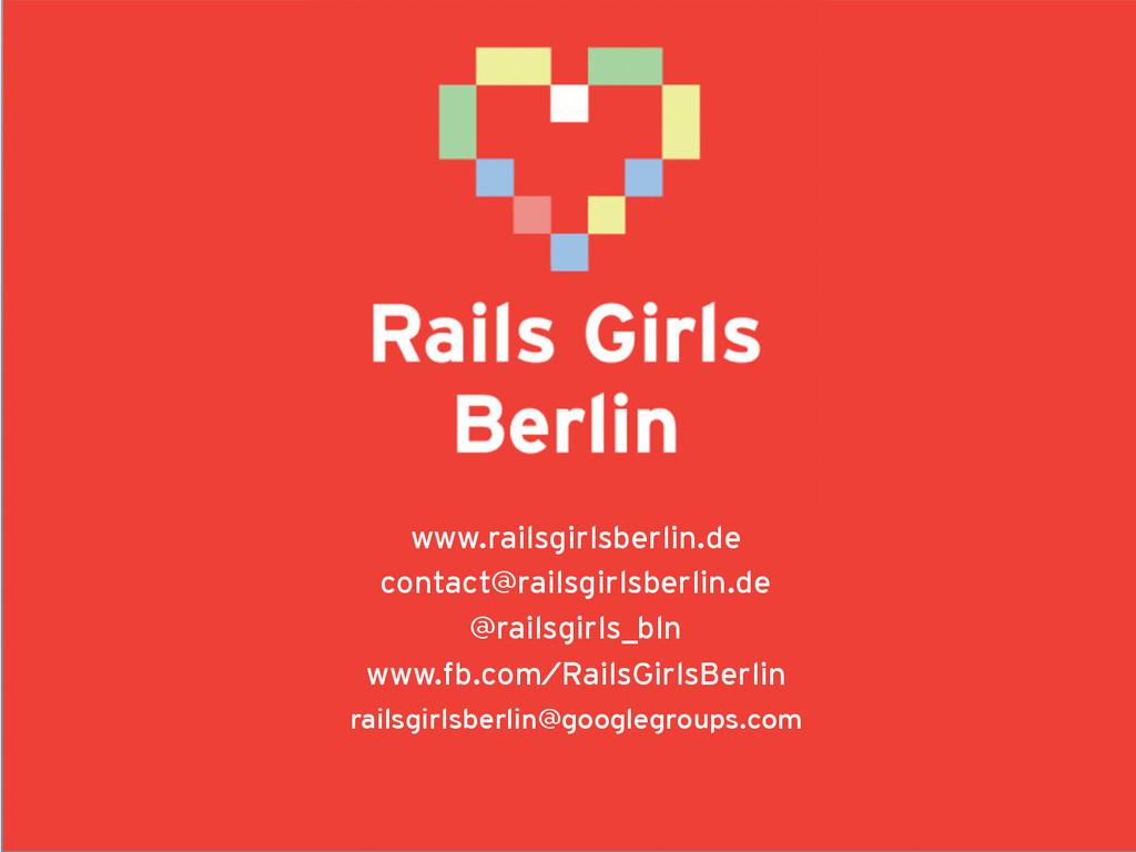 www.railsgirlsberlin.de contact@railsgirlsberli...