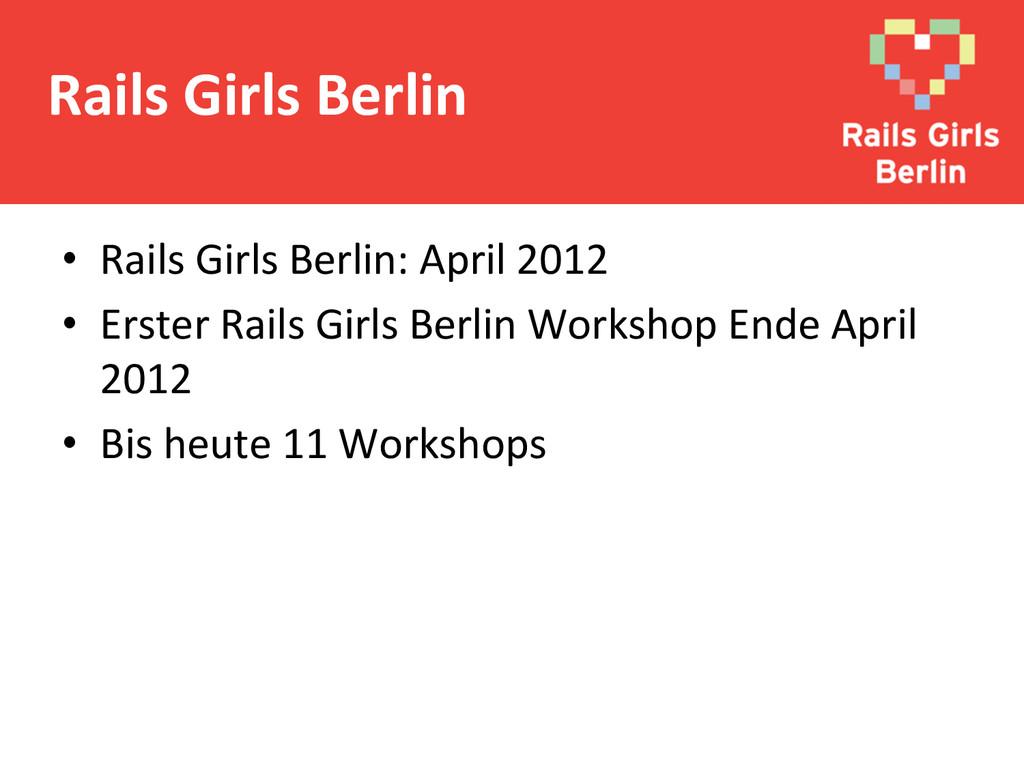 • Rails Girls Berlin: April 2012...