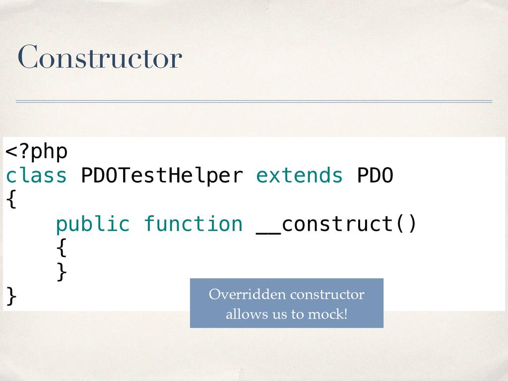 Constructor <?php class PDOTestHelper extends P...