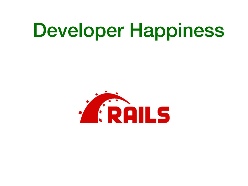 Developer Happiness