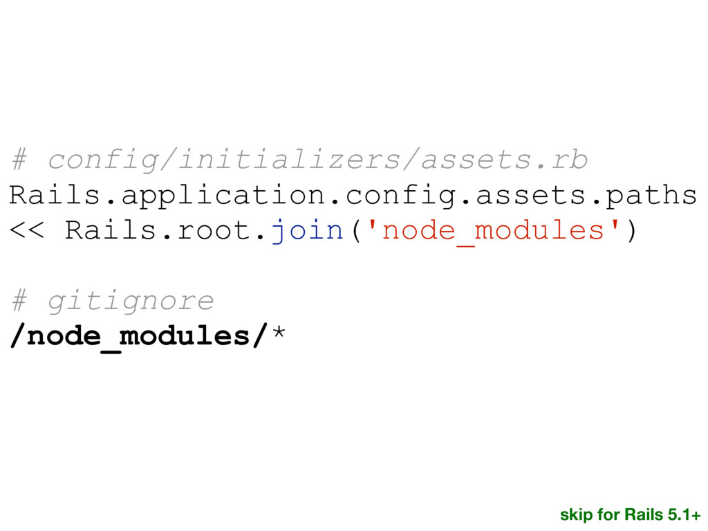 # config/initializers/assets.rb Rails.applicati...