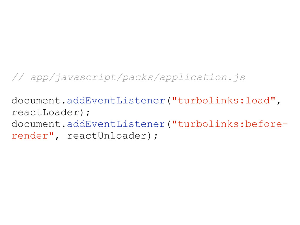 // app/javascript/packs/application.js document...