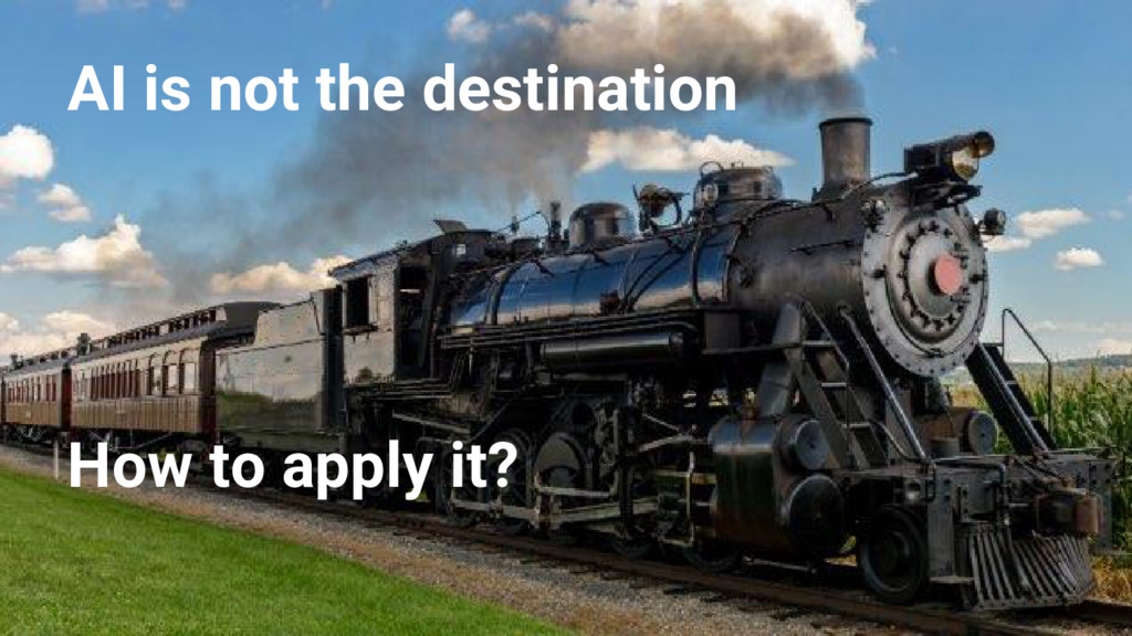 @nyghtowl AI is not the destination How to appl...