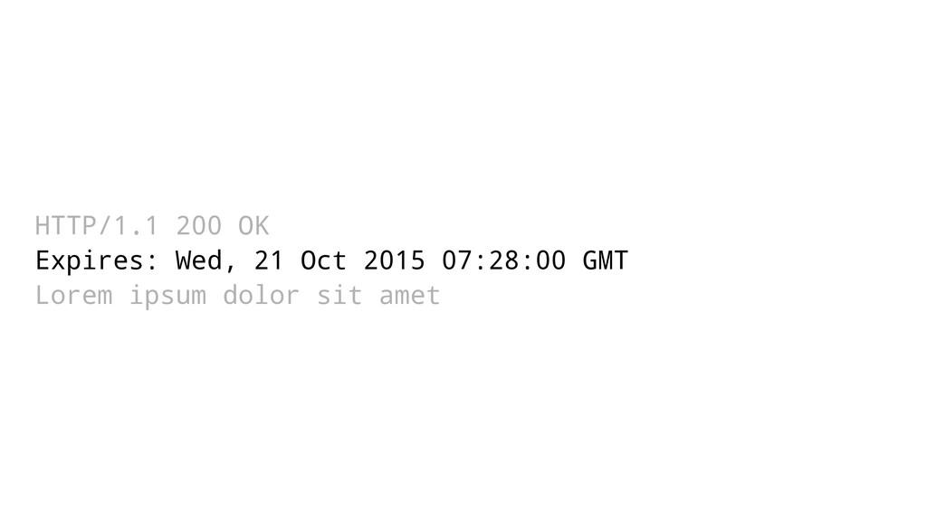 HTTP/1.1 200 OK Expires: Wed, 21 Oct 2015 07:28...