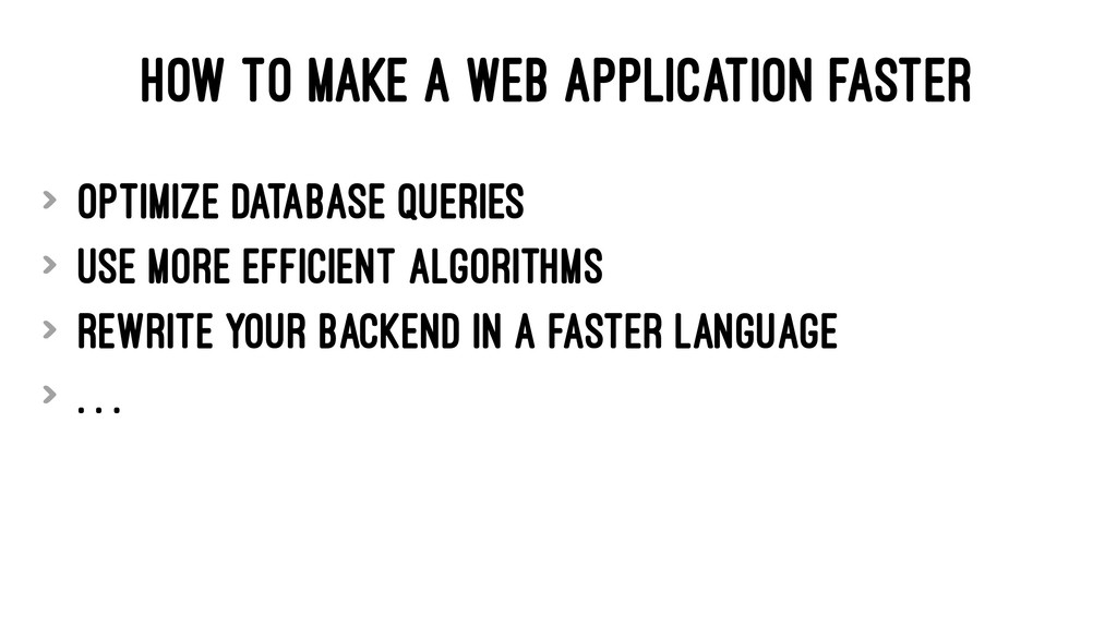 HOW TO MAKE A WEB APPLICATION FASTER > Optimize...
