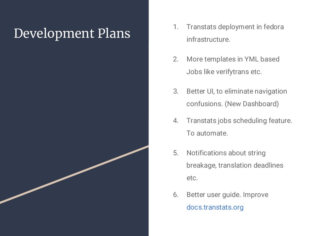 Development Plans 1. Transtats deployment in fe...