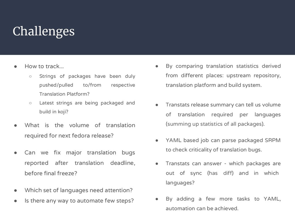 Challenges ● How to track... ○ Strings of packa...
