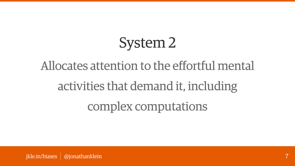 @jonathanklein jkle.in/biases System 2 Allocate...