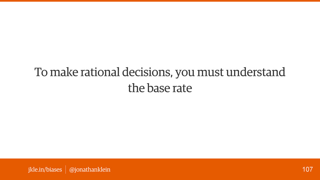 @jonathanklein jkle.in/biases To make rational ...
