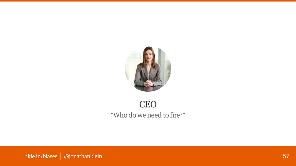 "@jonathanklein jkle.in/biases CEO ""Who do we ne..."
