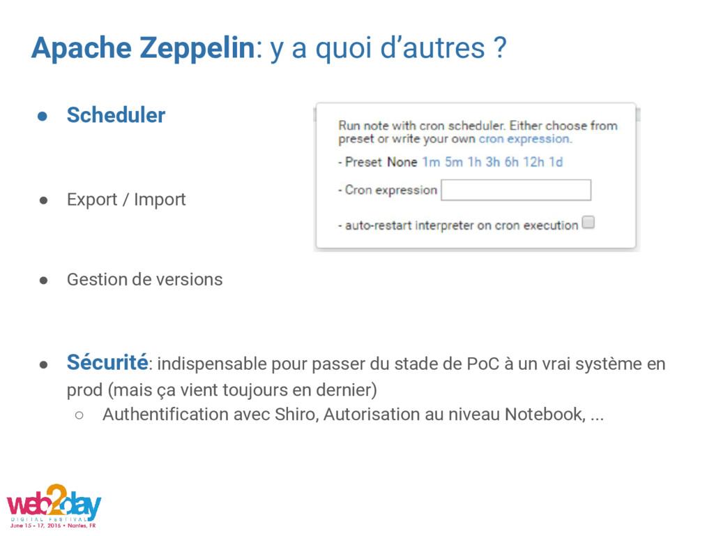 Apache Zeppelin: y a quoi d'autres ? ● Schedule...