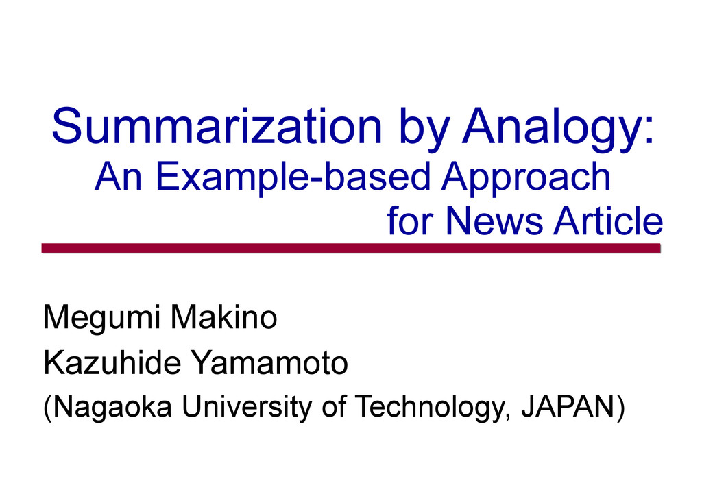 Summarization by Analogy: An Example-based Appr...