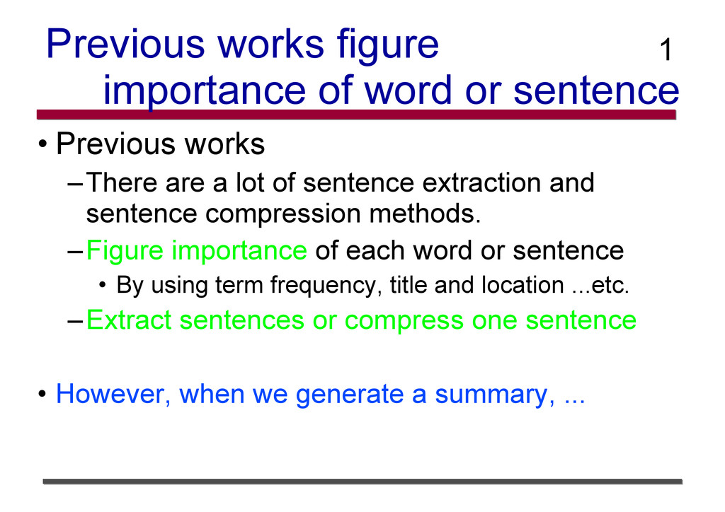Previous works figure importance of word or sen...