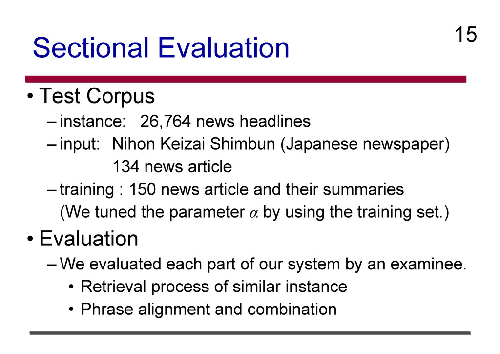 Sectional Evaluation • Test Corpus – instance: ...
