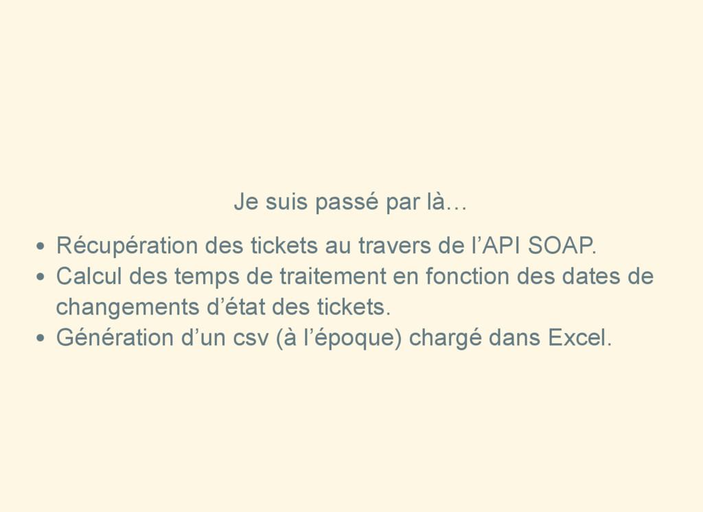 Je suis passé par là… Récupération des tickets ...