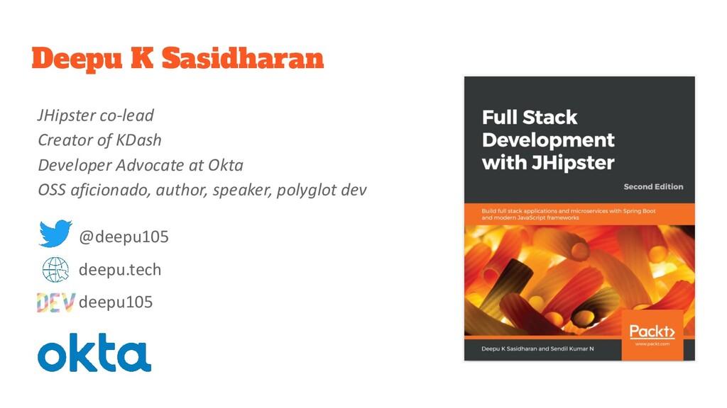 Deepu K Sasidharan JHipster co-lead Creator of ...