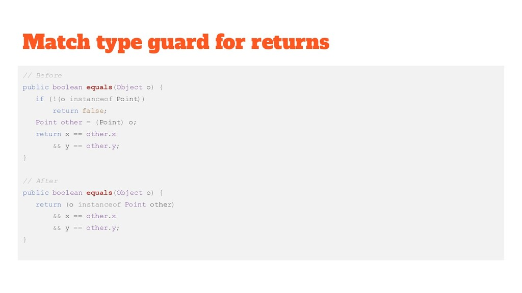 Match type guard for returns // Before public b...