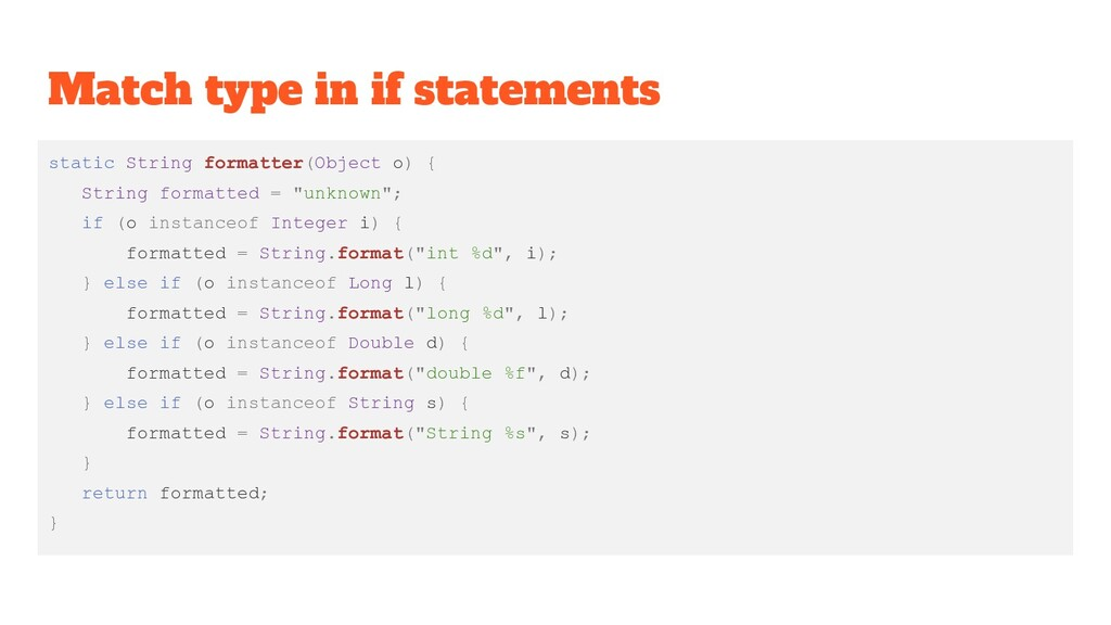Match type in if statements static String forma...
