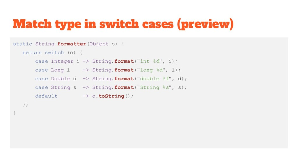 Match type in switch cases (preview) static Str...