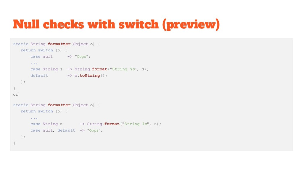 Null checks with switch (preview) static String...