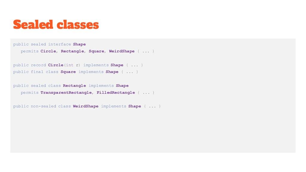 Sealed classes public sealed interface Shape pe...
