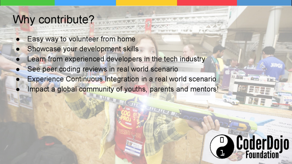 Why contribute? ● Easy way to volunteer from ho...